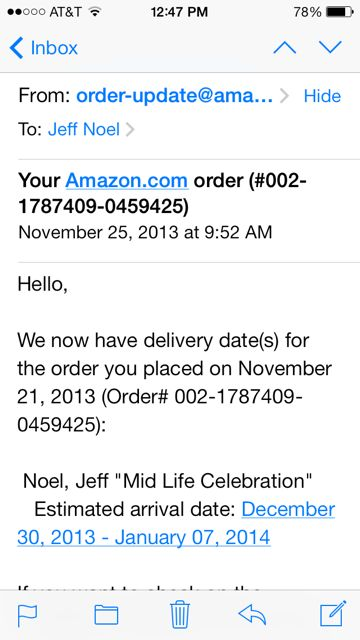 Amazon auto message for Mid Life Celebration delivery date
